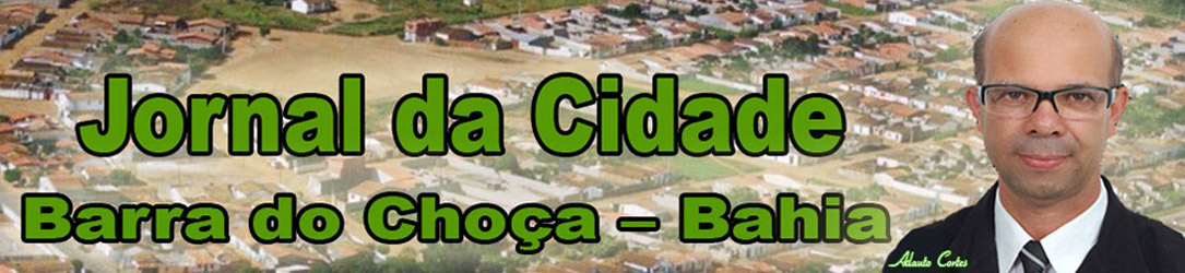 Jornal da Cidade Barra do Choça - BA