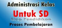 Download Administrasi Kelas Untuk SD