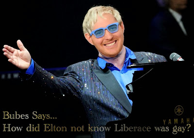 Bubes Says - How did Elton not know Liberace was gay?