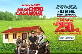 Participar da promoção Sky Bolso Cheio Casa Nova+Carro na Garagem