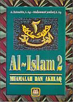 toko buku rahma:buku al islam 2 muamalah dan akhlaq, pengarang a. zainuddin, s.ag - muhammad jambari, s.ag, penerbit pustaka setia