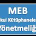 MEB Okul Kütüphaneleri Yönetmeliği