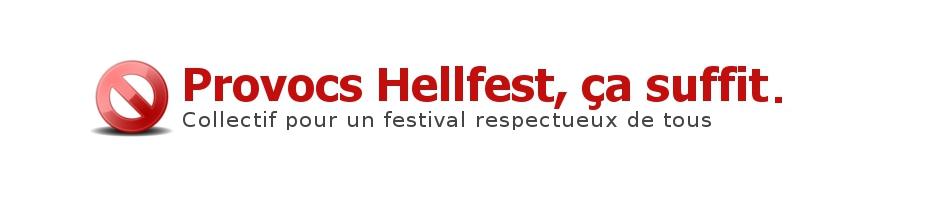 Provocs Hellfest, ça suffit !