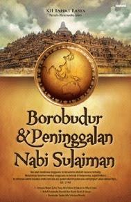 Candi Borobudur, Asli Peninggalan Budaya Indonesia, atau Warisan Nabi Sulaiman?