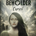 Cover Reveal - Christina Bauer: Cursed (Beholder 1.)