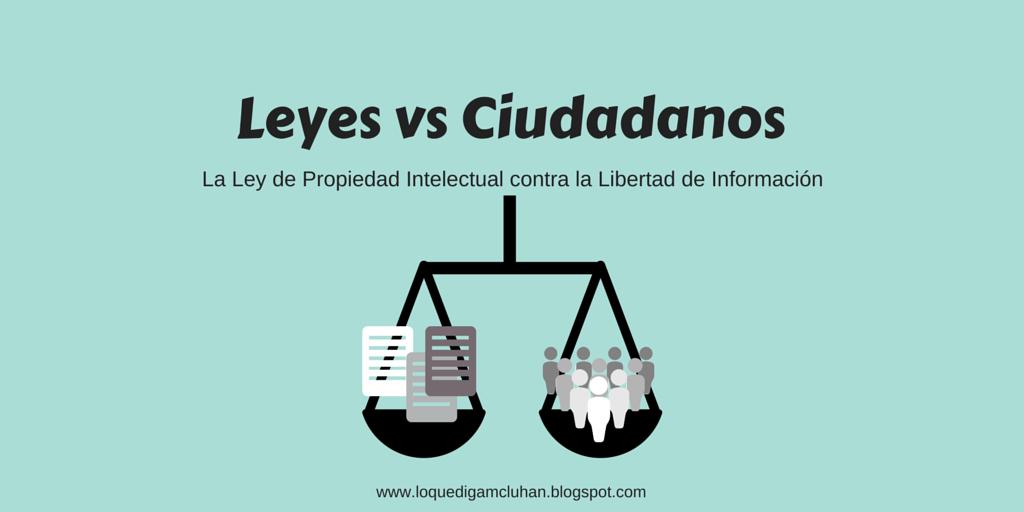 Ley de propiedad intelectual y libertad de información
