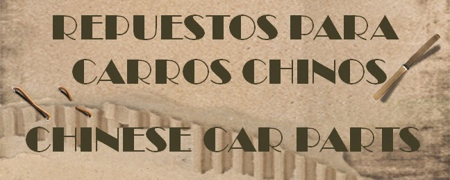 VENDO REPUESTOS PARA CARROS CHINOS