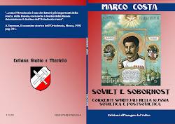 Marco Costa, Soviet e sobornost. Correnti spirituali nella Russia sovietica e postsovietica