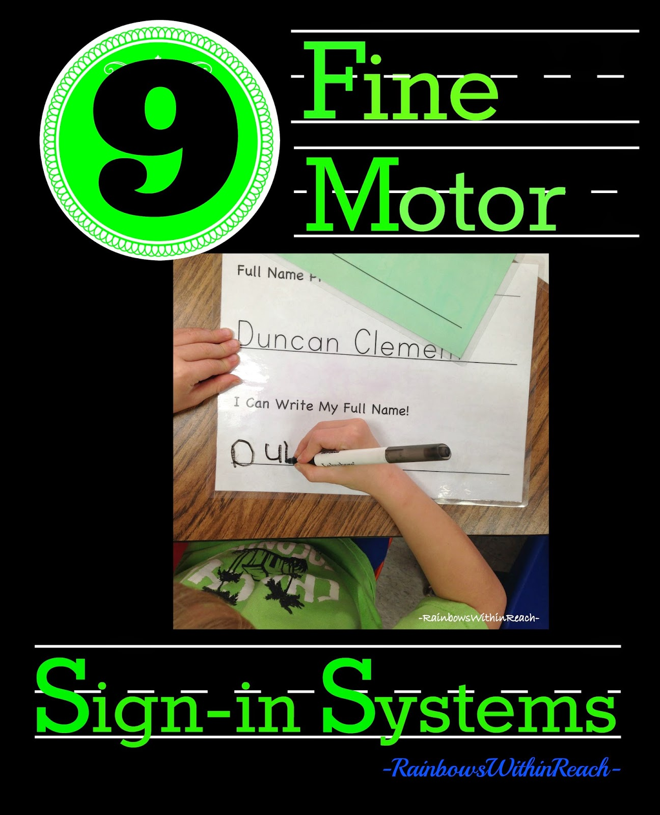 "9 Examples of Fine Motor ""Sign-in Systems"" in Kindergarten and Preschool at RainbowsWithinReach"