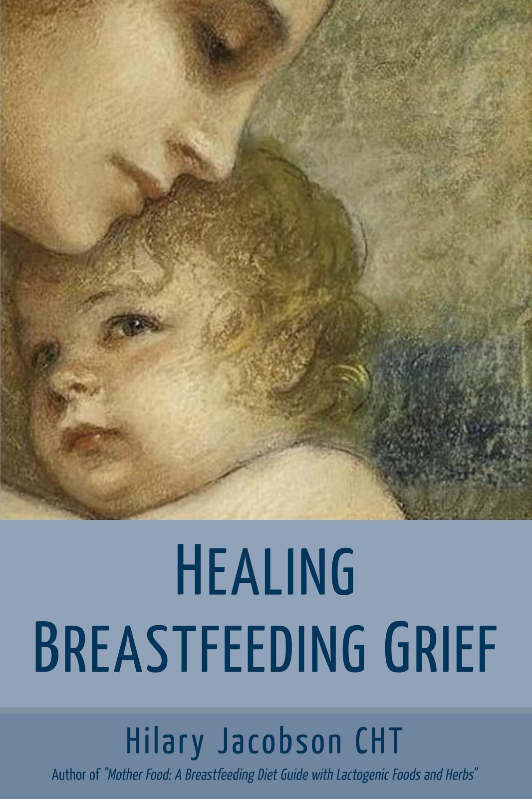 Purchase Healing Breastfeeding Grief.