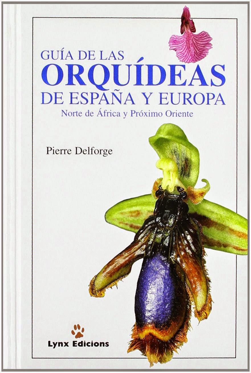 Orquídeas Blog de Angel Mar: Guía de las Orquideas de España y ...