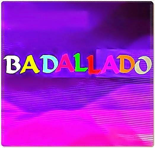 BADALLADO