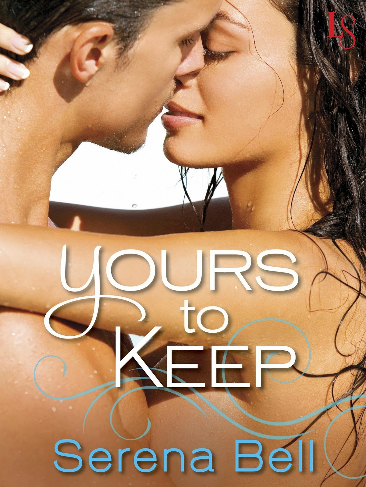 Guest Post for Yours to Keep Blog Tour - Serena Bell