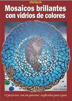 Libros artesania y arte mosaicos brillantes con vidrios de colores - Mosaico de colores ...