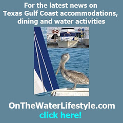For the latest news on Texas Gulf Coast accommodations, dining and water activities