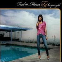 Teedra Moses - Be Your Girl (CDS) (2004)