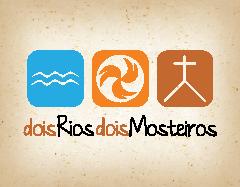 Dois Rios, Dois Mosteiros