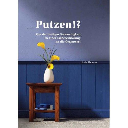 more than words putzen. Black Bedroom Furniture Sets. Home Design Ideas