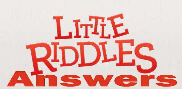 Little Riddles app answers.