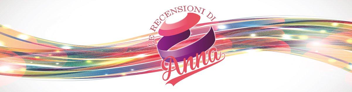 Le Recensioni di Anna