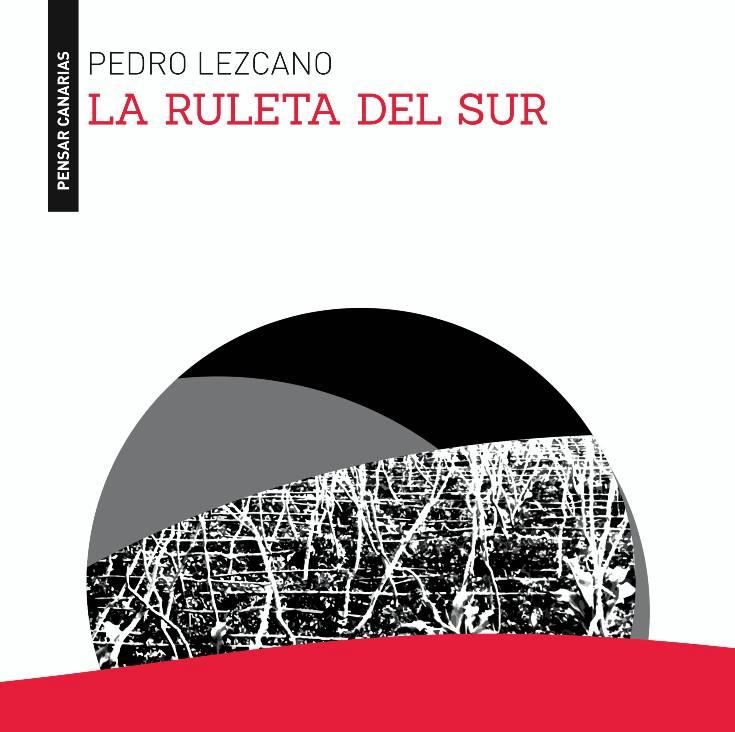 Ruleta del Sur de Pedro Lezcano