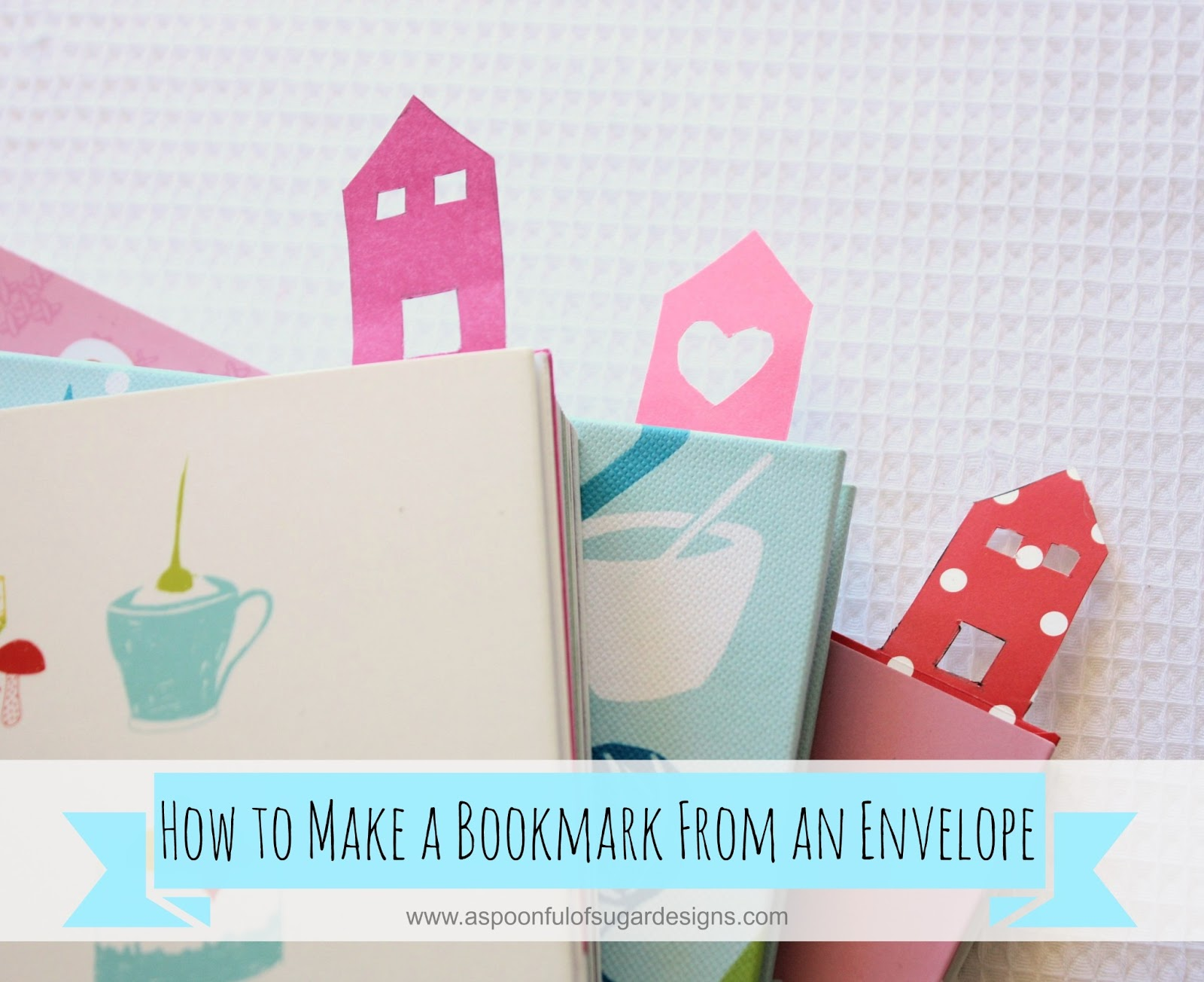 How To Make A Bookmark A Spoonful Of Sugar