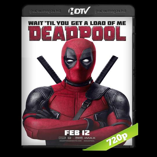 Deadpool (2016) HC HDRip 720p Audio Ingles 2.0 Subtitulada