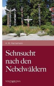 http://www.amazon.de/Sehnsucht-nach-den-Nebelw%C3%A4ldern-Hannemann/dp/3850405753/ref=sr_1_1_bnp_1_pap?ie=UTF8&qid=1412342572&sr=8-1&keywords=sehnsucht+nach+den+nebelw%C3%A4ldern