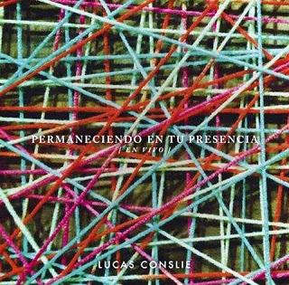 Download CD Lucas Conslie - Permaneciendo em Tu Presencia - Em Vivo