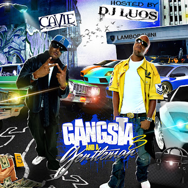 "Now Playing ""Cavie & DJ LUOS""  Gangsta And A Gentleman (vol. 3)"
