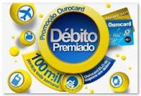 Promoção Ourocard Débito Premiado www.bb.com.br/debitopremiado