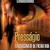 Presságio - O Assassinato da Freira Nua (Leonardo Barros)