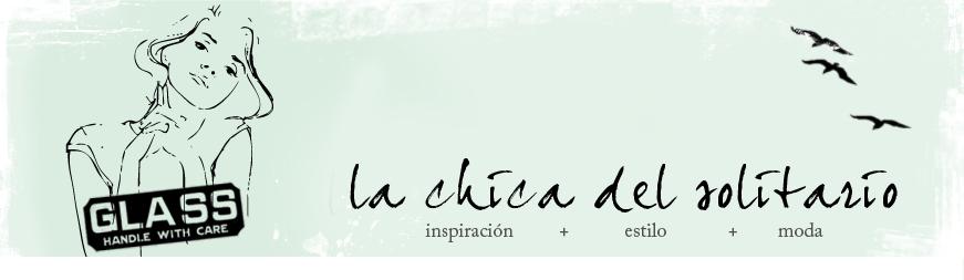 La chica del solitario-blog moda, inspiración y estilo