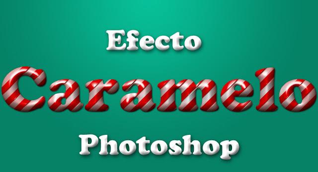 efecto caramelo photoshop