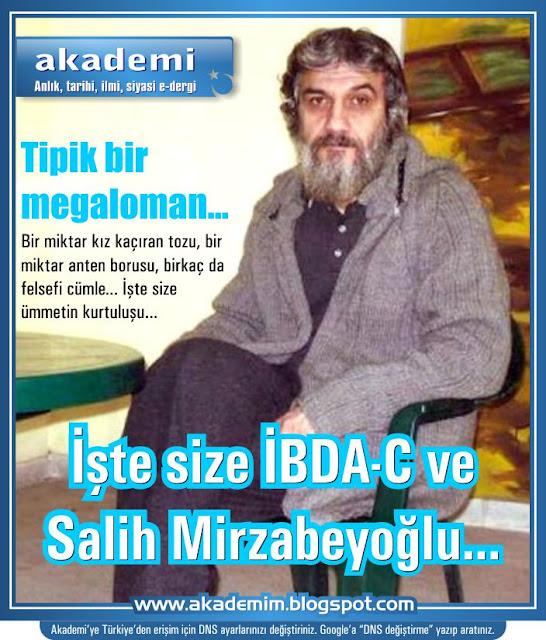 Salih Mirzabeyoğlu ve İBDA-C gerçeği - Salih Mirzabeyoğlu'na özgürlük kampanyası