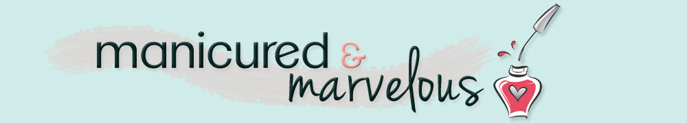 Manicured & Marvelous