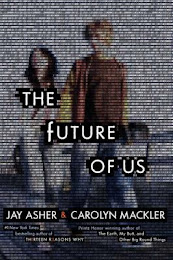 Listening to: The Future of Us by Jay Asher and Carolyn Mackler