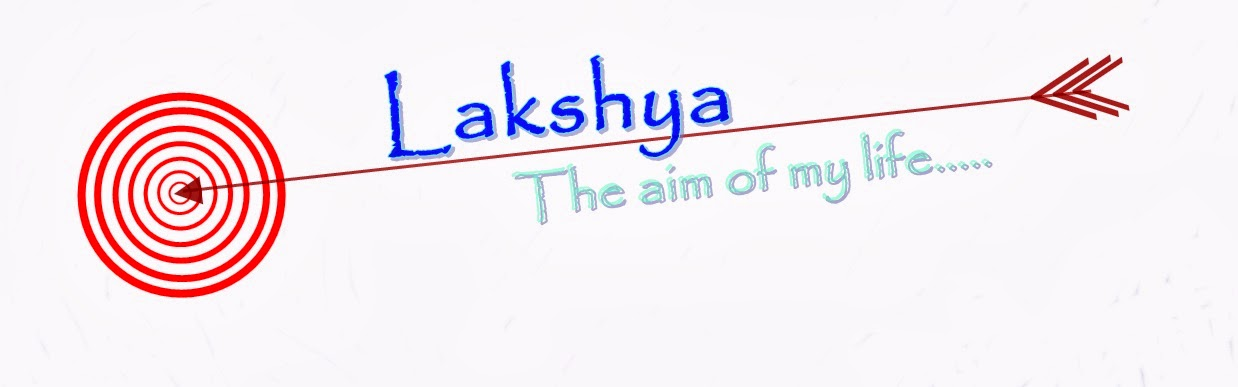 Lakshya: The Aim Of My Life