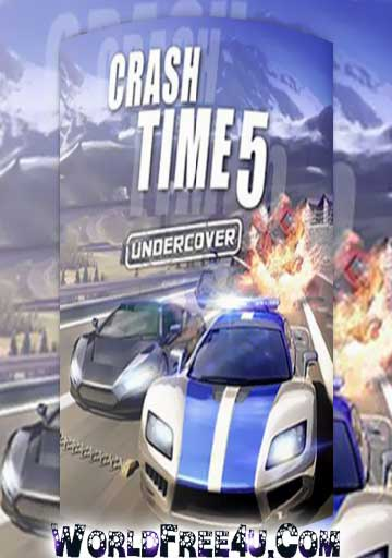 Cover Of Crash Time 5 Undercover Full Latest Version PC Game Free Download Mediafire Links At worldfree4u.com