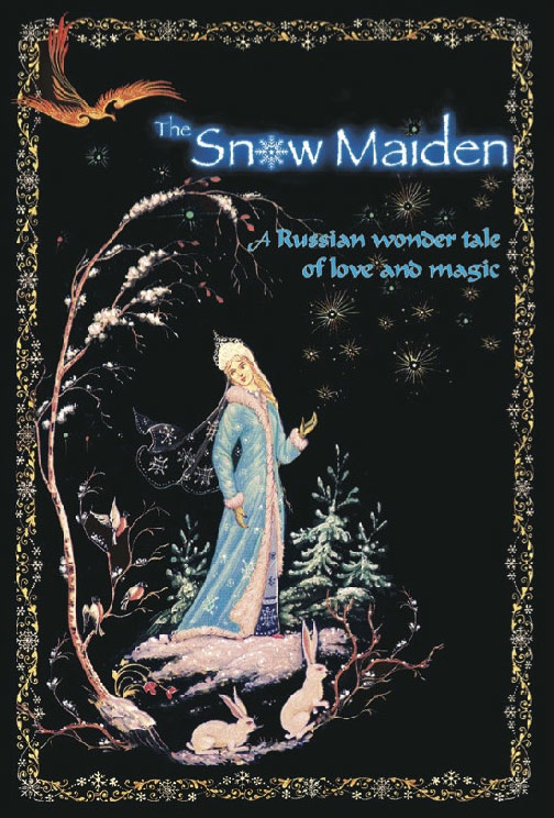 The Snow Maiden, russian fairy tale