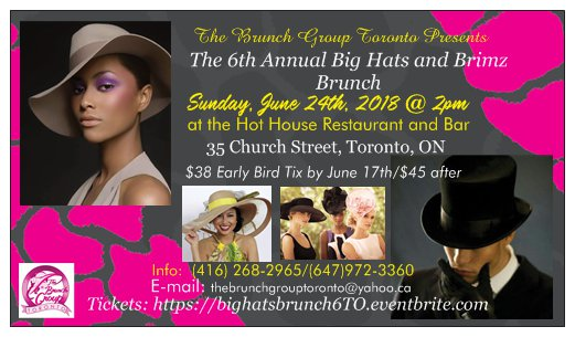 Join The Brunch Group Toronto for the 6th Annual Big Hats and Brimz Brunch, Toronto - Sun Jun 24
