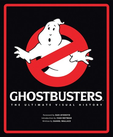 and heres a new look at a classic ghostbusters theultimate visual history by dan aykroyd ivan reitman daniel wallace