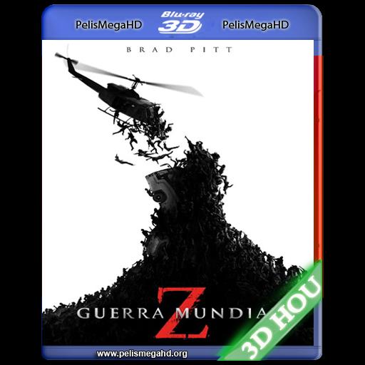 GUERRA MUNDIAL Z (2013) 3D HOU 1080P HD MKV ESPAÑOL LATINO