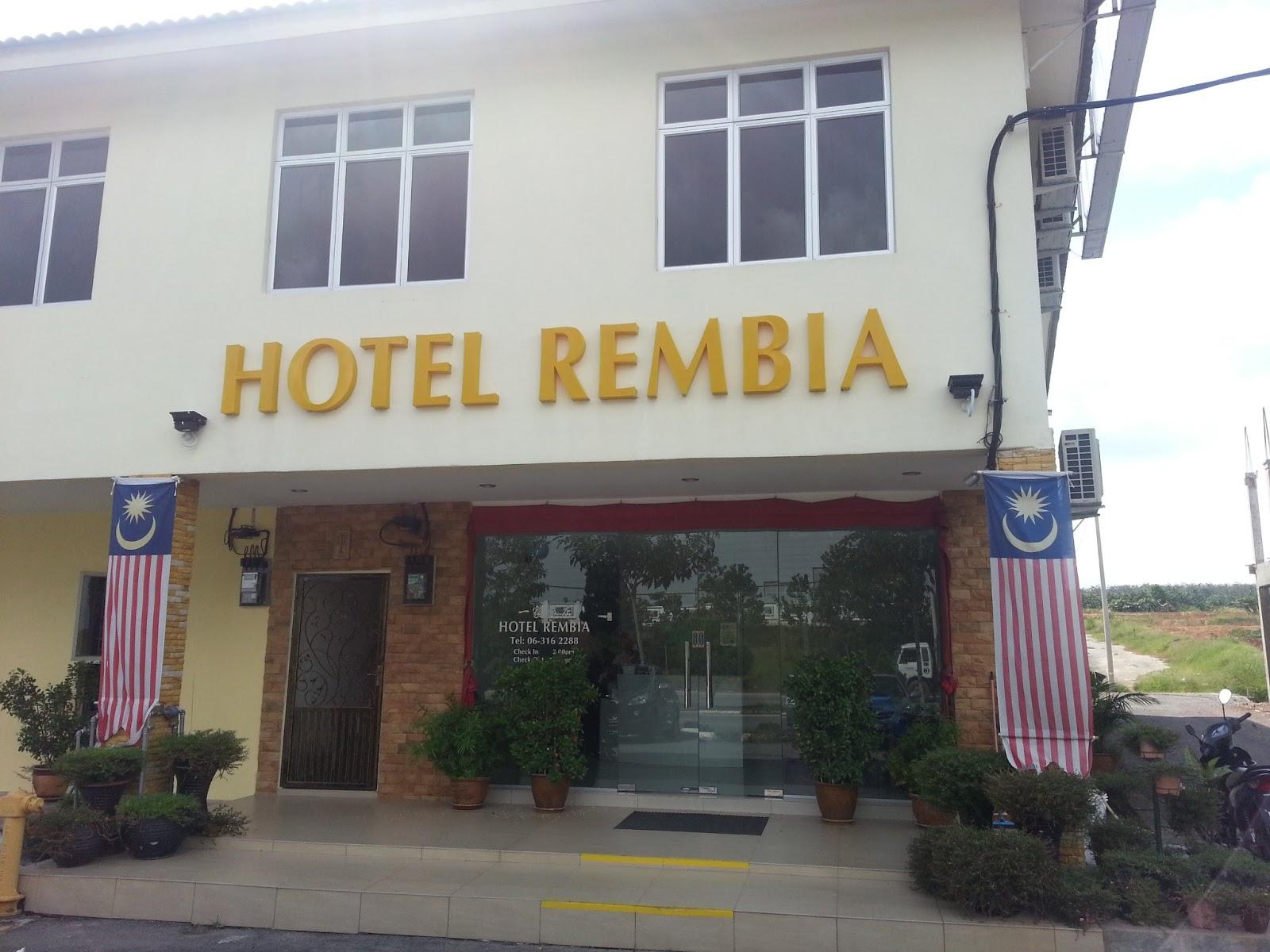 Hotel Rembia Penginapan Kami Untuk Semalaman Di Melaka
