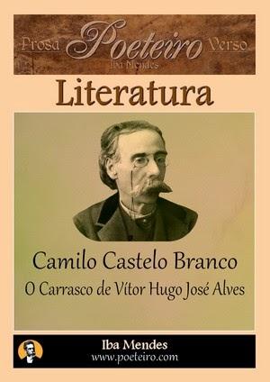 O Carrasco de Vítor Hugo José Alves, de Camilo Castelo Branco grátis em pdf