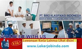 Lowongan Kerja PT Biro Klasifikasi Indonesia (Persero)
