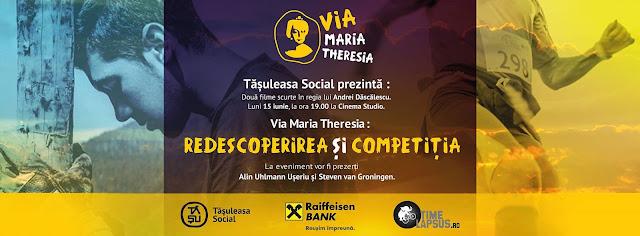 Tășuleasa Social prezintă Via Maria Theresia. Redescoperirea și Competiția, două filme scurte în regia lui Andrei Dăscălescu, luni, 15 iunie, la ora 19 la Cinema Studio din București
