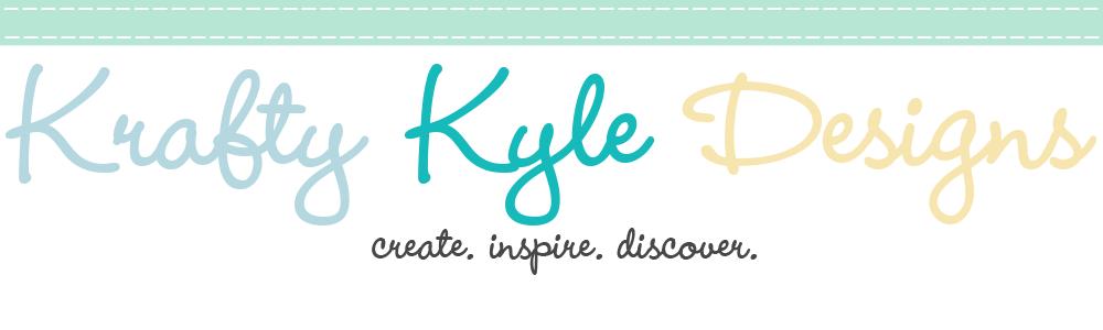 Krafty Kyle Designs