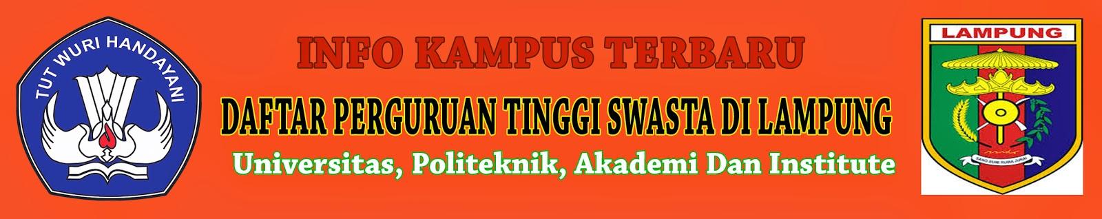 Daftar Perguruan Tinggi Swasta Di Lampung