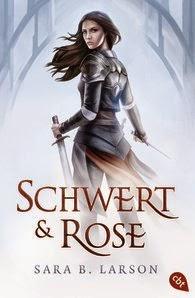 http://www.amazon.de/Schwert-Rose-Sara-B-Larson/dp/3570309452/ref=tmm_pap_title_0?ie=UTF8&qid=1423158296&sr=1-1